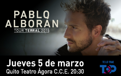 Pablo Alborán Tour Terral 2015 @ Teatro Agora CCE | Quito | Pichincha | Ecuador