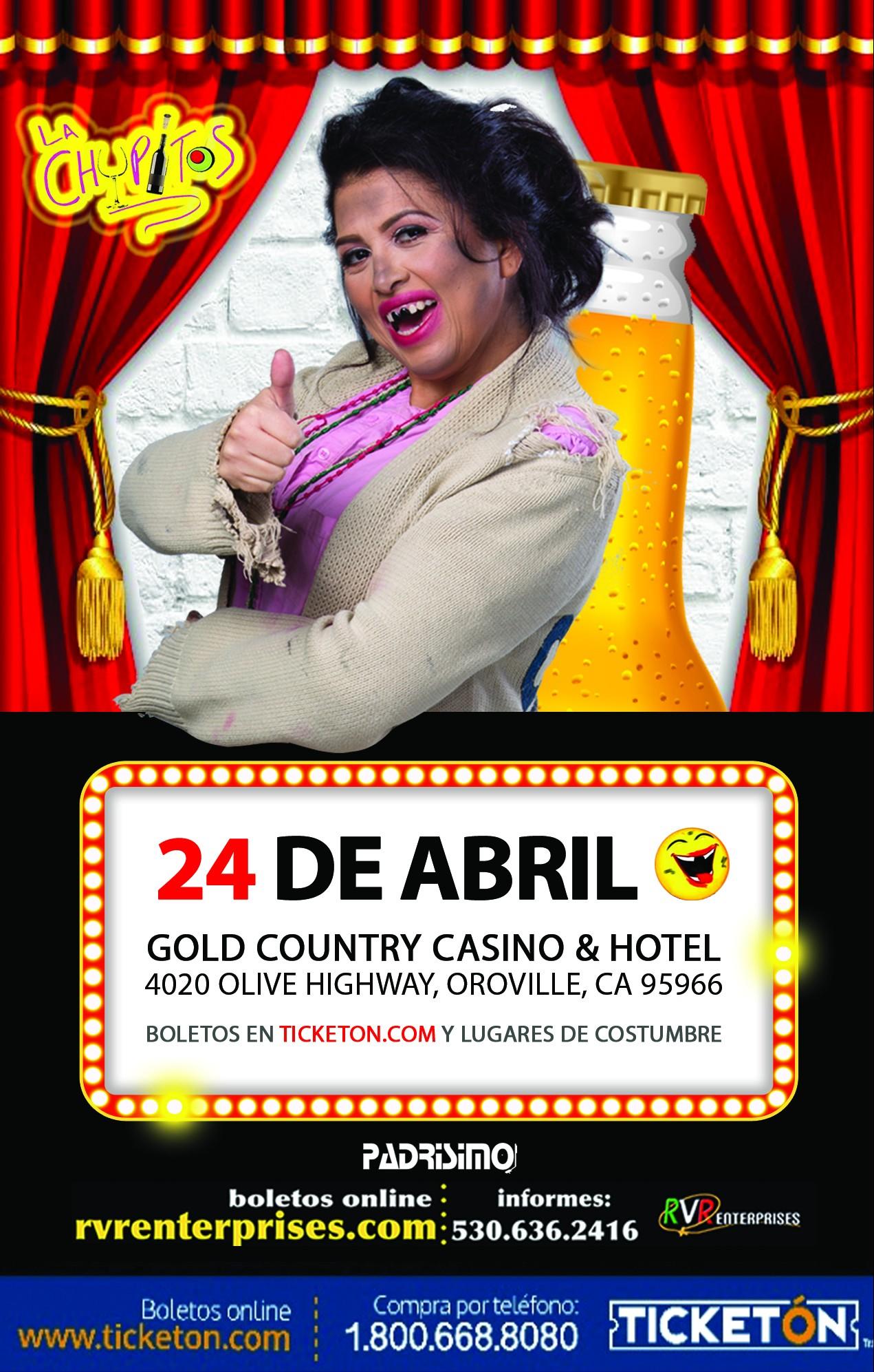 LA CHUPITOS @ Gold Country  Casino & Hotel | Oroville | California | United States