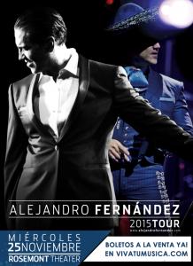 Alejandro Fernandez Tour 2015 @ Rosemont Theatre