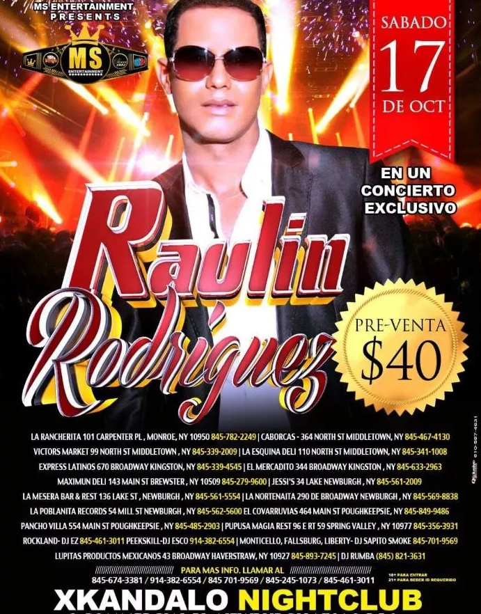 Raulin Rodriguez @ XKANDALO NIGHTCLUB | Newburgh | New York | Estados Unidos