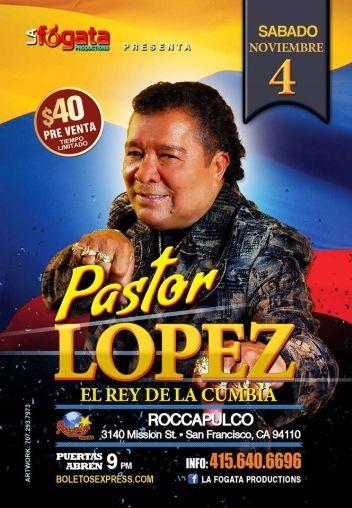 Pastor Lopez en San Francisco CA @ Roccapulco  | San Francisco | California | United States