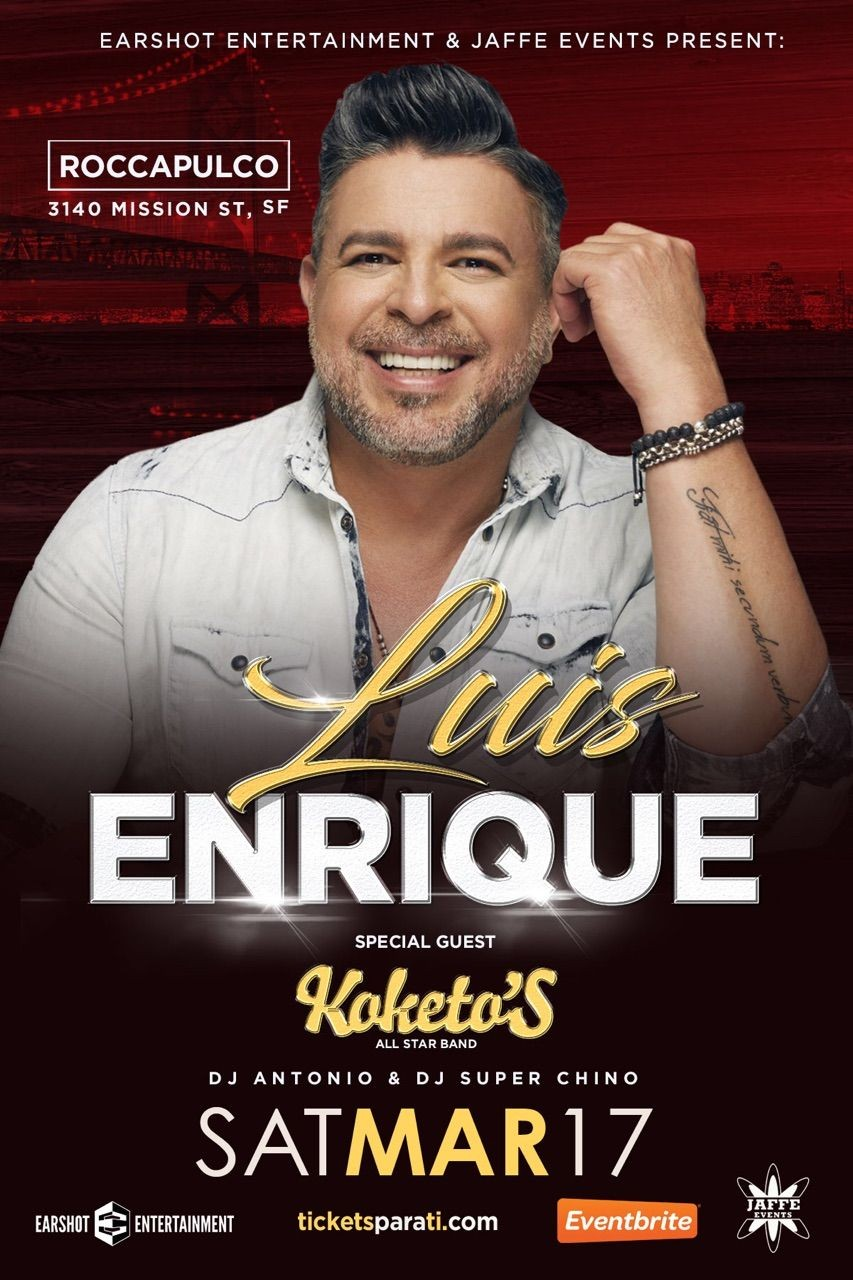 Luis Enrique en San Francisco,CA @ Roccapulco  | San Francisco | California | United States